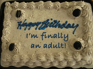 I'm finally an adult.