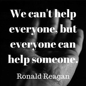 Be helpful. Teach what you know. Everyone can help someone.