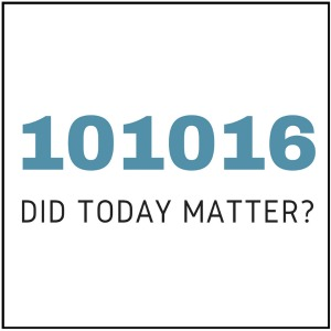 Did today matter?