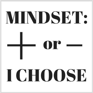 Is my mindset positive or negative?